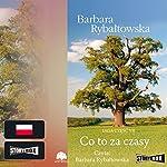 Co to za czasy | Barbara Rybaltowska