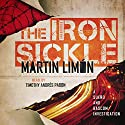 The Iron Sickle: Sergeants Sueño and Bascom, Book 9 Audiobook by Martin Limón Narrated by Timothy Andrés Pabon