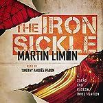 The Iron Sickle: Sergeants Sueño and Bascom, Book 9 | Martin Limón