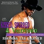 Kissed, Spurred, & Valentined: Cowboys of Nirvana, Book 4 | Rhonda Lee Carver