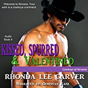 Kissed, Spurred, & Valentined: Cowboys of Nirvana, Book 4 | Rhonda Lee Carver