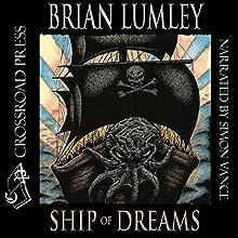 Ship of Dreams Audiobook by Brian Lumley Narrated by Jonathan Trueman