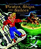 Pirates, Ships, and Sailors (0375836659) by Jackson, Kathryn