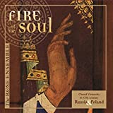 Fire of the Soul: Choral Virtuosity in 17th-Century Russia & Poland