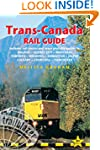 Trans-Canada Rail Guide, 5th: include...