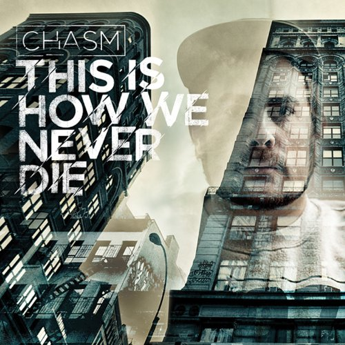 Chasm-This Is How We Never Die-CD-FLAC-2012-FORSAKEN Download