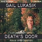 Death's Door: Leigh Girard Series, Book 2 | Gail Lukasik