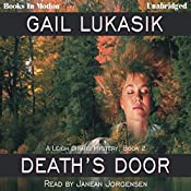 Death's Door: Leigh Girard Series, Book 2 | Gail Lukasik