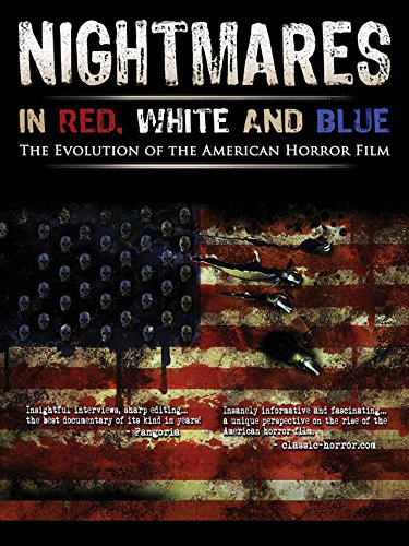 Nightmares In Red, White & Blue