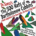 The 500 Hats of Bartholomew Cubbins: A Radio Adaptation from the Voice of Yogi Bear! |  Dr. Seuss,Daws Butler - adaptation
