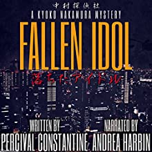 Fallen Idol: Nakamura Detective Agency, Book 1 Audiobook by Percival Constantine Narrated by Andrea Harbin