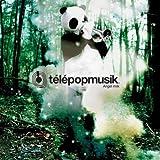 echange, troc Telepopmusik - Angel Milk