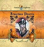 Francisco Pizarro (Famous Explorers)
