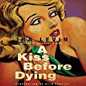A Kiss Before Dying Audiobook by Ira Levin Narrated by Mauro Hantman