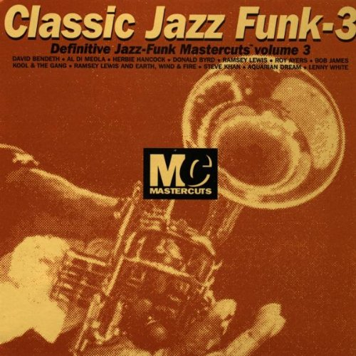 Classic Jazz-Funk: Definitive Mastercuts, Vol. 3