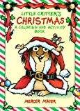 Little Critter's Christmas: A Coloring and Activity Book (Little Critter Activity Books)