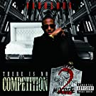 There Is No Competition 2: The Grieving Music Mixtape [Explicit]