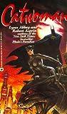 Catwoman by Robert Asprin and Lynn Abbey