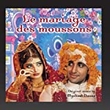 Le mariage des moussons (Mira Nair's Original Motion Picture Soundtrack) Mychael Danna