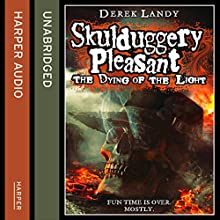 The Dying of the Light, Skulduggery Pleasant, Book 9 (       UNABRIDGED) by Derek Landy Narrated by Stephen Hogan
