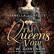 The Queens Vow: A Novel of Isabella of Castile | [C. W. Gortner]