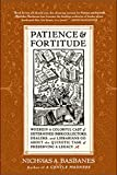 Patience & Fortitude: Wherein a Colorful...