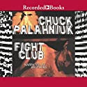 Fight Club (       UNABRIDGED) by Chuck Palahniuk Narrated by Jim Colby
