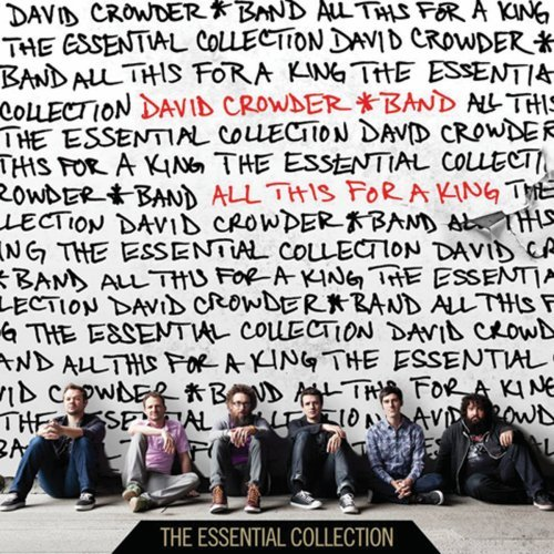 David Crowder Band - All This For A King: The Essential Collection - Zortam Music