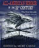 img - for All-American Horror of the 21st Century: The First Decade 2000-2010 book / textbook / text book