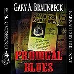Prodigal Blues | Gary A. Braunbeck