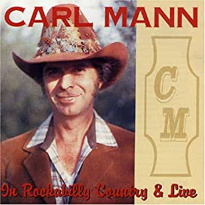 carl mann in rockabilly country live music. Black Bedroom Furniture Sets. Home Design Ideas