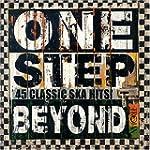 One Step Beyond - 45 Classic Ska Hits