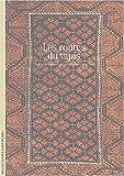 echange, troc Edith Huyghe, François-Bernard Huyghe - Les routes du tapis