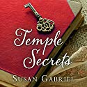Temple Secrets Audiobook by Susan Gabriel Narrated by Holly Adams