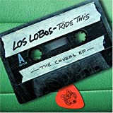 Ride This: The Covers EPby Los Lobos