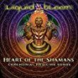 Heart of the Shamans: Ceremonial Medicine Songs