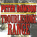 Troublesome Range: A Western Story