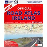 Official Road Atlas Ireland 2010: All Ireland Road Network. City Maps. Ideal for Tourists. Fully Indexed (Explorer Maps)by Ordnance Survey Ireland