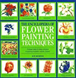 img - for The Encyclopedia of Flower-Painting Techniques (Encyclopedia of Art) book / textbook / text book