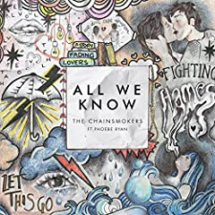 The Chainsmokers Phoebe Ryan All We Know cover