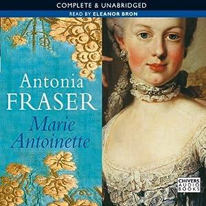 Marie Antoinette | [Antonia Fraser]