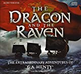 img - for The Dragon and the Raven - The Extraordinary Adventures of G.A Henty book / textbook / text book