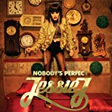 Nobody's Perfect [Explicit] [+Video]