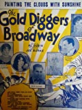 Gold Diggers of Broadway. Painting the Clouds With Sunshine