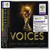 VOICES~2006FIFAワールドカップ・ドイツ大会 公式アルバム