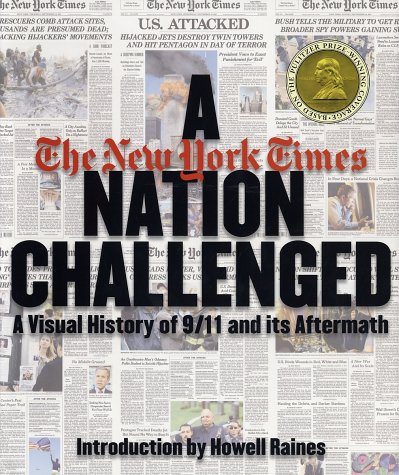 A Nation Challenged: A Visual History of 9/11 and Its Aftermath