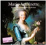 echange, troc Evelyne Lever, Frédéric Dassas, Jacques Garcia - Marie-Antoinette : Le triomphe de l'élégance et du luxe