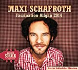 Maxi Schafroth 'Faszination Allg�u: WortArt'
