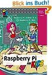 Raspberry Pi f�r Kids (mitp...f�r Kids)