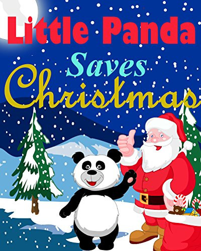 Free Kindle Book : Little Panda Saves Christmas: Pick-a -path adventure book for 5-8 year olds (Little Panda Books 2)